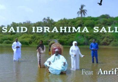 SAÏD IBRAHIMA SALL – MADHUL NABI feat ANRIF STYLE